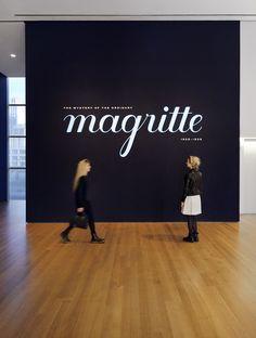 Beautiful lettering for the new Magritte exhibit. Link has a great article on the graphic designer's inspiration and method.   Sabrine Dowek, Museum of Modern Art