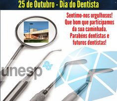 25 de Outubro - Dia do Dentista
