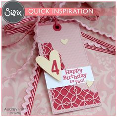 Sizzix Inspiration | Happy Birthday Gift Tag by Audrey Pettit