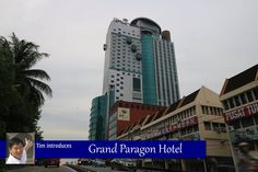 Grand Paragon Hotel, Johor Bahru
