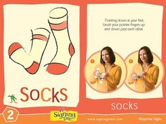The Sign of the Week – Socks. Pointing down at your feet, brush your pointer fingers up and down past each other. It is like you are knitting socks. Sign Language Basics, Learn Sign Language, British Sign Language, Libra, Baby Signing Time, Sign Language For Toddlers, Makaton Signs, Learn To Sign, Speech Delay