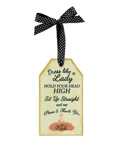 This ready-to-hang wall sign features a cheerful design that's sure to brighten the atmosphere wherever it's hung.