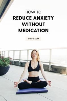 The yoga moves to combat anxiety.