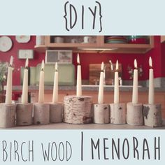 Make a DIY Birch Wood Menorah