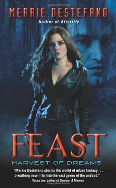 Feast: Harvest of Dreams by Merrie Destefano, http://www.amazon.com/dp/0061990825/ref=cm_sw_r_pi_dp_3EyUpb1D7CR24 $7.99