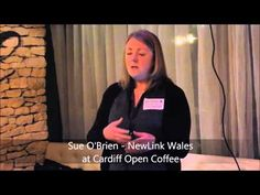 Sue O'Brien Cardiff Open Coffee Business Network