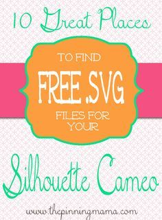 Where to find FREE SVG files for Silhouette Cameo -- GREAT resources! Includes Silhouette sale and promo code.