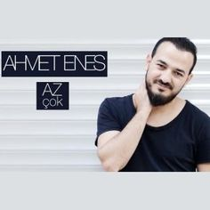 http://www.music-bazaar.com/turkish-music/album/857759/Az-Chok-Single/?spartn=NP233613S864W77EC1&mbspb=108 Ahmet Enes - Az Çok (Single) (2015) [World Music, Pop] #AhmetEnes #WorldMusic, #Pop