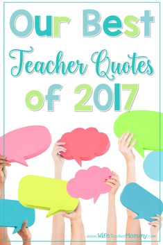 Our BEST Teacher Quotes of 2017