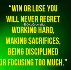 Win or Lose I have no regrets.......Goodmorning!