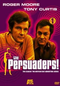 the persuaders. was never keen on roger moore....he always seemed a bit posh, namby-pamby to me....buy I loved tony!