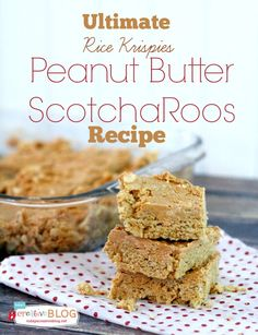 Ultimate Scotcharoos Recipe | TodaysCreativeblog.net