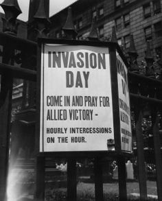 A sign outside Trinity Church, New York City, inviting worshippers to 'Come in and pray for Allied victory' in the invasion of Normandy on D-Day, 6th June 1944. (Photo by FPG/Hulton Archive/Getty Images)