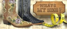 Cowboy Boot Fit Guide!!! Gotta make sure these baby's fit like a glove!!! They are too expensive to have them be uncomfortable!!