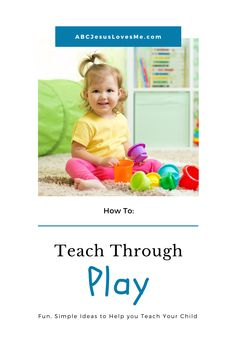 Preschoolers learn best through play. But how do you teach through play? Discover fun, simple ideas to help your child learn. #learningthroughplay #ABCJesusLovesMe