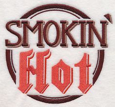 Smokin Hot, Embroidered flour sack towel, tea towel, hand towel or dish towel by embroiderybybeverly on Etsy