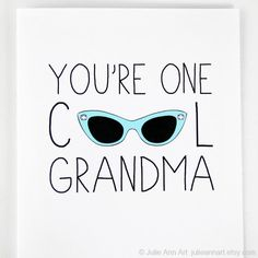 Grandparents Day Card for Grandma. by JulieAnnArt, $4.00 (I hope to be a recipient of a cool G'ma card some day)