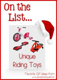 Christmas Gift Ideas ~ Unique Riding Toys  --- @{1plus1plus1} Carisa is sharing her top ten ideas from now until Christmas!