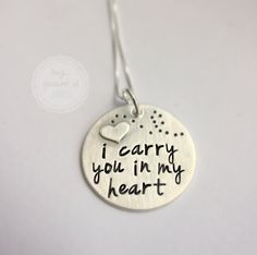 Memorial - Remembrance - Adoption Necklace - I Carry You in My Heart - hand… Metal Stamping, Jewelry Stamping, Metal Jewelry, Jewlery, Hand Stamped Jewelry, Looks Cool, Making Ideas, Just In Case, Jewelry Crafts