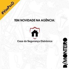 A Casa da Seguranca Eletrônica agora é cliente #DMONTEIRO. #BemVindos #Welcome