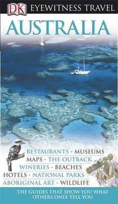 Australia (Eyewitness Travel Guides) « LibraryUserGroup.com – The Library of Library User Group