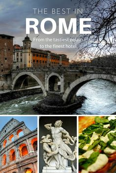 The Best in Rome: from the tastiest gelato to the finest hotel - Boutique Travel Blog