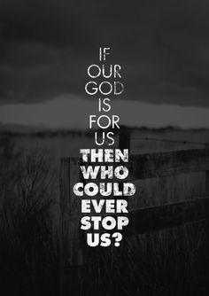 """spiritualinspiration: """"If God is for us, who can be against us"""" (Romans 8:31) As a believer in Jesus and a child of His, God is on your side today! If you haven't thought about it yet today, remember, you are created for greatness. You have the seed of Almighty God inside of you. There is no obstacle that can stop you. There is no disadvantage that can hold you back. You're in the palm of God's hand, and He has equipped and empowered you for everything. When God is on your side, He sets the…"""