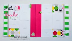 Hello Friends Layout with CTMH Some Kinda Wonderful papers and Complements. by Vicki Wizniuk
