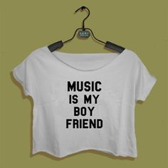 Crop Top Music Is My Boy Friend. Buy 1 Get 1 Free Tumblr Crop Tee as seen on Etsy, Polyvore, Instagram and Forever 21. #tumblr #cropshirts #croptops #croptee #summer #teenage #polyvore #etsy #grunge #hipster #vintage #retro #funny #boho #bohemian