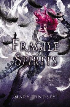 Fragile Spirits: Book 2 of Shattered Souls by Mary Lindsey