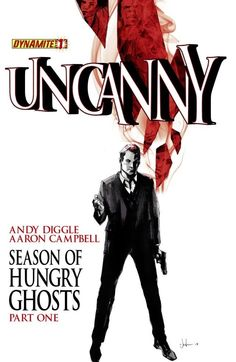 #Uncanny #1: Digital Exclusive Edition #Dynamite On Sale: 6/26/2013