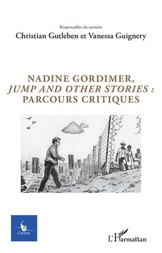 Buy Nadine Gordimer, Jump and other stories : parcours critiques: Volume 34 - - 2018 by Christian Gutleben, Vanessa Guignery and Read this Book on Kobo's Free Apps. Discover Kobo's Vast Collection of Ebooks and Audiobooks Today - Over 4 Million Titles! E Books, Nadine Gordimer, Critique, Audiobooks, This Book, Christian, Reading, Memes, Free Apps