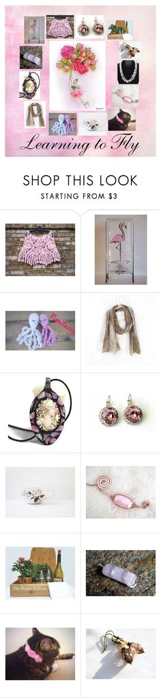 Learning to Fly: Handmade Gifts in Pink by paulinemcewen on Polyvore featuring Rustico, rustic and country