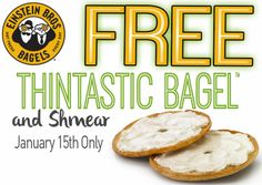EINSTEIN BROS BAGELS $$ Reminder: Coupon for FREE Thintastic Bagel AND Shmear – TODAY Only (1/15)!