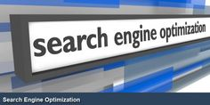 Search Engine Optimization: How To Make Your Website More Visible