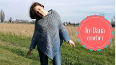 Crochet poncho granny variation by Oana - YouTube