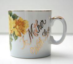 "Sweet ""To Mother with Love"" Mug"