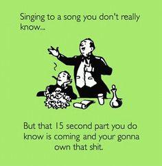 Enter a Karaoke contest :)