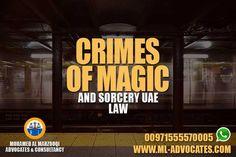 Crimes of Magic and Sorcery UAE Law - New Article - MOHAMED AL MARZOOQI ADVOCATES & CONSULTANCY  Abu Dhabi Lawyer attorney Dubai UAE Lawyers  Tel: +971 26584004 WhatsApp: +971555570005  Web: https://www.ml-advocates.com  Blog: https://Legal.ml-advocates.com #Lawyer #Abu_Dhabi #lawyers #Dubai #attorney