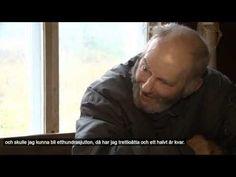 Truth Conquers: Självförsörjande äldre man någonstans i Sverige