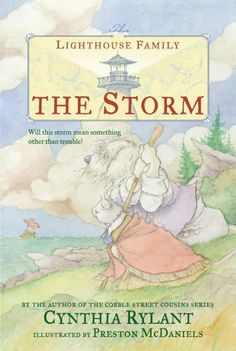 The Storm (The Lighthouse Family) by Cynthia Rylant 2nd 3rd text exemplar