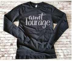 Aunt Tourage Long Sleeve Shirt New Aunt T Shirt Gift for New