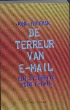 De terreur van e-mail is, anders dan de titel het laat vermoeden, geen aanklacht tegen de websamenleving maar wel een pleidooi voor menselijkheid bij het communiceren