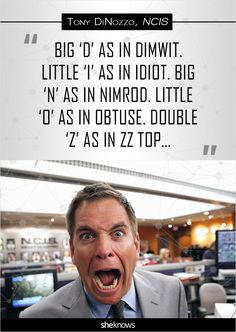 'NCIS': 14 hilariously memorable Tony DiNozzo quotes: Spelling his name