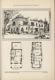 Spanish Home by Architect Andrew Charles Borzner.    The book of beautiful homes. by Andrew C. Borzner Published 1932    BookReaderImages.php (1213×1755)