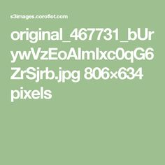 original_467731_bUrywVzEoAImIxc0qG6ZrSjrb.jpg 806×634 pixels
