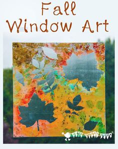 Make removable window paintings/window clings. A beautiful Fall art activity that captures the season's magic and brings all the beautiful colours inside.