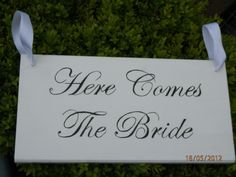 'Here Comes The Bride' Sign/Plaque Page boy/Flower girl Wedding decoration | eBay