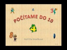 POČÍTAME DO 10 - YouTube Slovak Language, Mathematics, Homeschool, Crafts For Kids, Education, Youtube, Math, Kids Arts And Crafts, Kid Crafts