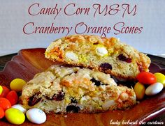 Cranberry Orange Scones are my FAVORITE!!  Now I have a NEW favorite.  These Candy Corn M&M Cranberry Orange Scones!  I have NEVER had such fluffy scones and the addition of the Candy Corn M & M's was PERFECT!!!  If you can't find the Candy Corn M & M's then you can substitute White Chocolate Chips.